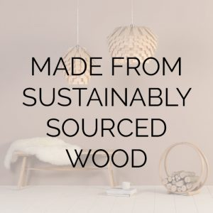 Made from sustainably sourced wood