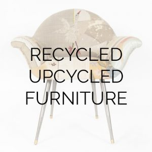 Recycled upcycled furniture