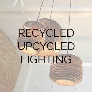 Recycled upcycled lighting